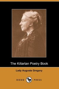 The Kiltartan Poetry Book (Dodo Press)