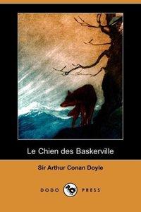 Le Chien Des Baskerville (Dodo Press)