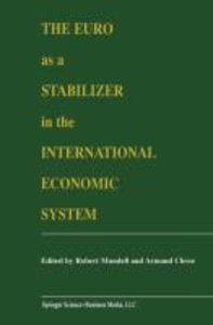 The Euro as a Stabilizer in the International Economic System