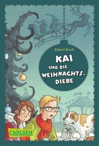 Kai und die Weihnachtsdiebe