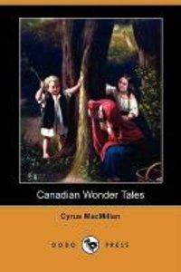 Canadian Wonder Tales (Dodo Press)