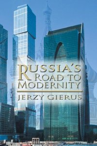 Russia's Road to Modernity