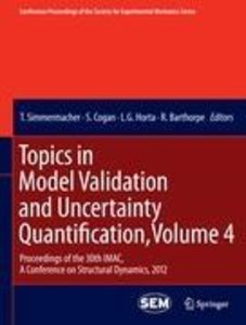 Topics in Model Validation and Uncertainty Quantification, Volum