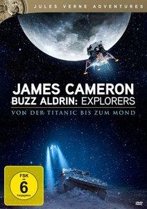 James Cameron & Buzz Aldrin: Explorers - Von der Titanic bis zum