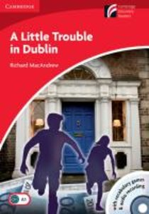 A Little Trouble in Dublin. Mit Audio-CD und CD-ROM
