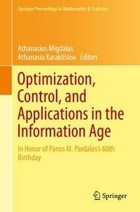 Optimization, Control, and Applications in the Information Age