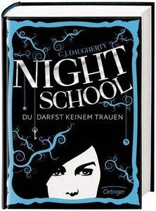 Night School 01. Du darfst keinem trauen