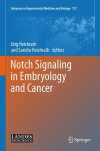 Notch Signaling in Embryology and Cancer