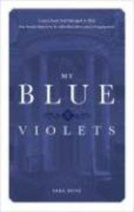 My Blue Violets