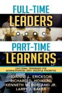Full-Time Leaders/Part-Time Learners