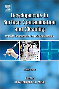 Developments in Surface Contamination and Cleaning -Methods for