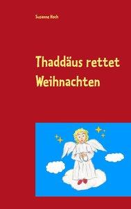 Thaddäus rettet Weihnachten