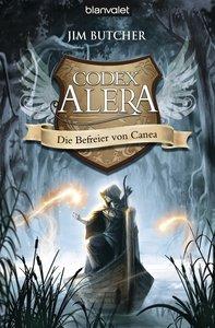 Codex Alera 05. Die Befreier von Canea