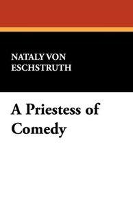 A Priestess of Comedy
