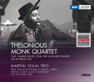 Monk Quartet-1961 Berlin/Martial Solal Trio