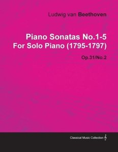 Piano Sonatas No.1-5 by Ludwig Van Beethoven for Solo Piano (179
