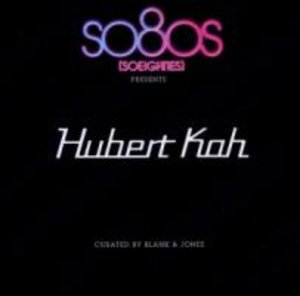 So8os Presents Hubert Kah (Curated By Blank & Jone