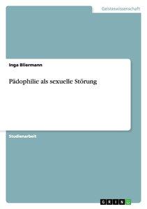 Pädophilie als sexuelle Störung