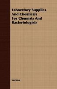 Laboratory Supplies And Chemicals For Chemists And Bacteriologis