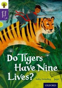 Oxford Reading Tree Story Sparks: Oxford Level 11: Do Tigers Hav