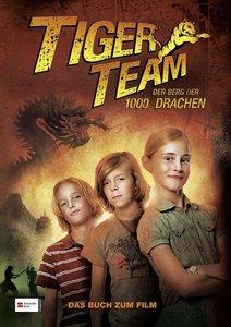 Tiger-Team. Der Berg der 1000 Drachen. Das Buch zum Film