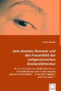 Jane Austens Romane und das Frauenbild der zeitgenössischen Anst