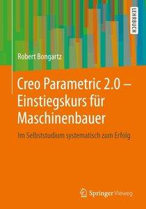 Creo Parametric 2.0 - Einstiegskurs für Maschinenbau