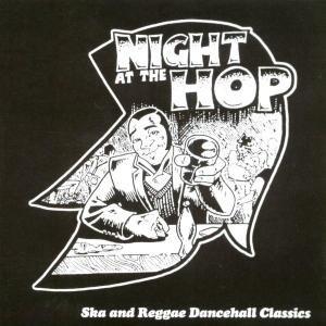 A Night At The Hop-Ska & Reggae..