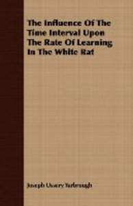 The Influence Of The Time Interval Upon The Rate Of Learning In