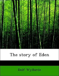 The story of Eden