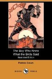 The Boy Who Knew What the Birds Said (Illustrated Edition) (Dodo
