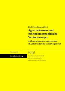 Agrarreformen und ethnodemographische Veränderungen