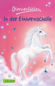 Sternenfohlen 01: In der Einhornschule