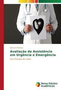 Avaliação da Assistência em Urgência e Emergência