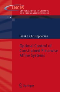 Optimal Control of Constrained Piecewise Affine Systems