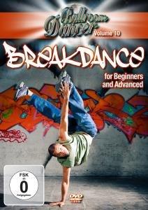 Breakdance For Beginners & Advanced
