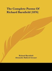 The Complete Poems Of Richard Barnfield (1876)