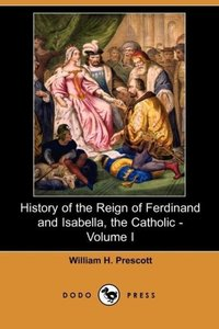 History of the Reign of Ferdinand and Isabella, the Catholic - V