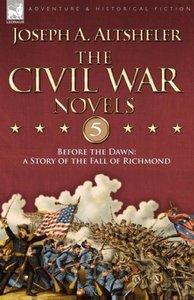 The Civil War Novels 5-Before the Dawn