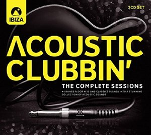 Acoustic Clubbin'-The Complete Sessions