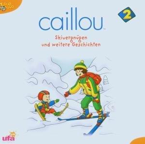 Caillou 2,Audio: Skivergnügen und weitere Geschic