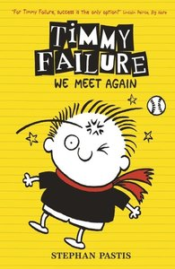 Timmy Failure 03: We Meet Again