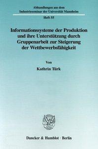 Informationssysteme der Produktion und ihre Unterstützung durch