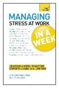 Teach Yourself Stress at Work in a Week