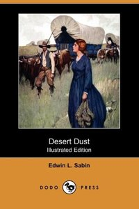 DESERT DUST (ILLUSTRATED EDITI
