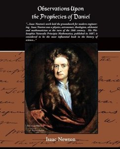 Observations Upon The Prophecies Of Daniel