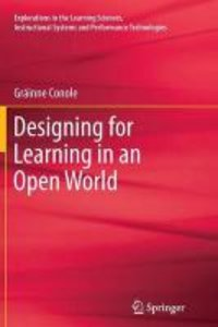 Designing for Learning in an Open World