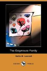 The Graymouse Family (Dodo Press)