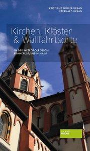 Kirchen, Klöster & Wallfahrtsorte