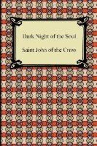 Saint John of the Cross: Dark Night of the Soul